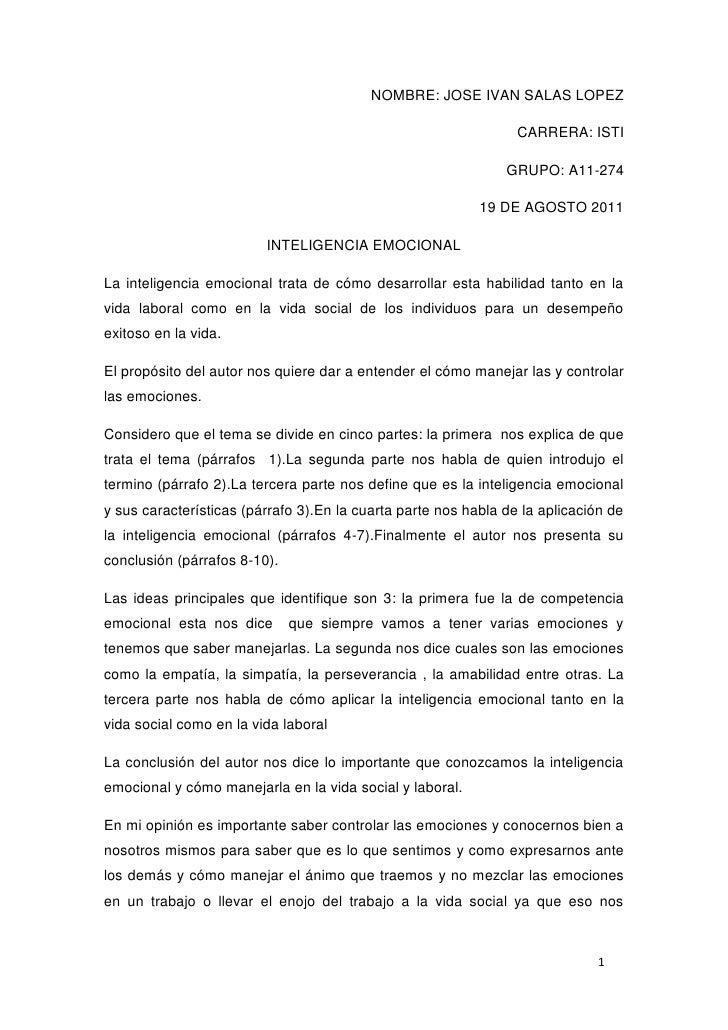 NOMBRE: JOSE IVAN SALAS LOPEZ<br />CARRERA: ISTI<br />GRUPO: A11-274<br />19 DE AGOSTO 2011<br />INTELIGENCIA EMOCIONAL<br...