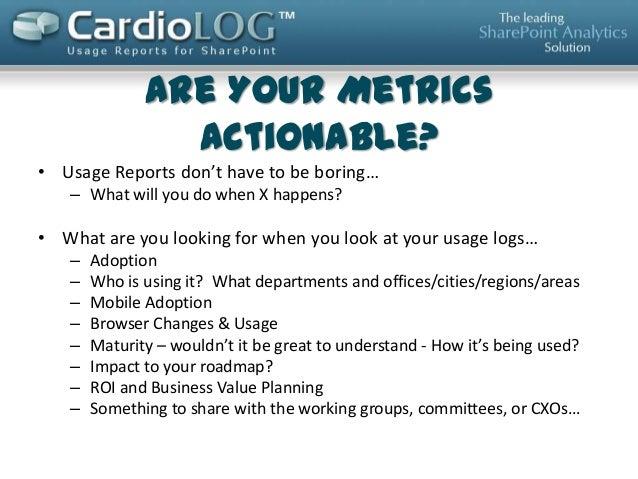 SharePoint 2013 Usage Analytics and Making Metrics Actionable Slide 3