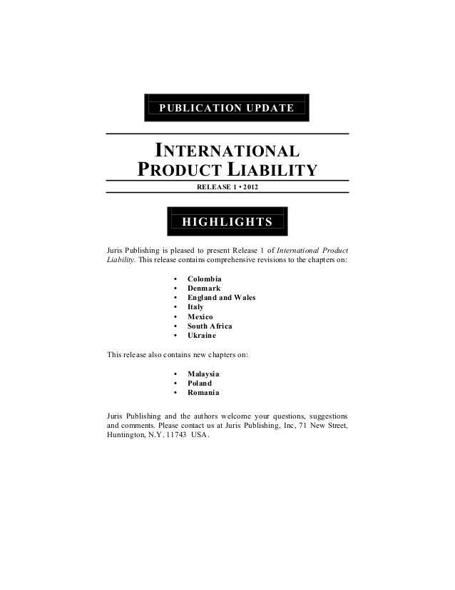 PUBLICATION UPDATE          INTERNATIONAL         PRODUCT LIABILITY                            RELEASE 1 • 2012           ...