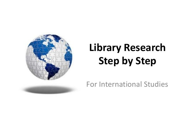 Library Research Step by Step For International Studies