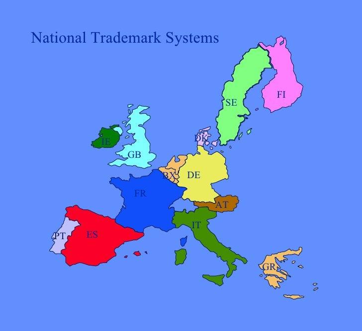National Trademark Systems ES PT FR IT GR AT DE GB IE BX SE FI DK