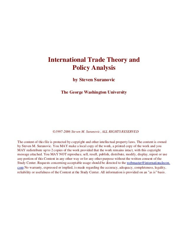 International Trade Theory and                              Policy Analysis                                       by Steve...