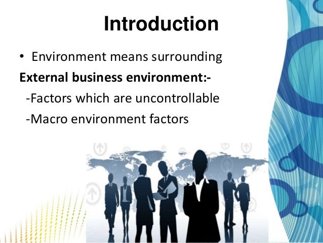 avon company external environment What are some ways in which global forces affect business today  every company product must  five components of an organization's external environment.