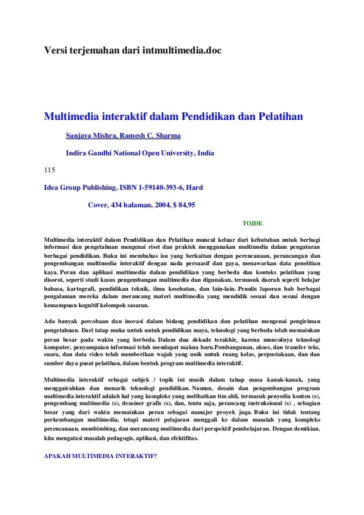 Versi terjemahan dari intmultimedia.docMultimedia interaktif dalam Pendidikan dan Pelatihan        Sanjaya Mishra, Ramesh ...