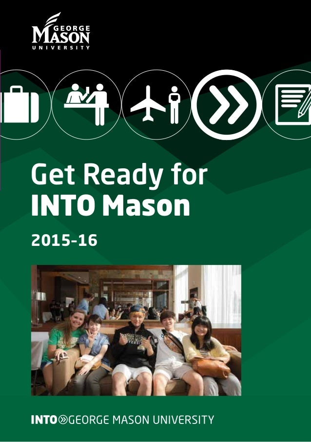 2015–16 2015–16 Get Ready for INTO Mason