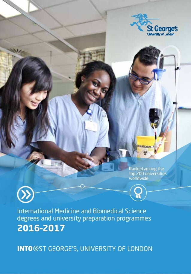 International Medicine and Biomedical Science degrees and university preparation programmes 2016–2017 Ranked among the top...