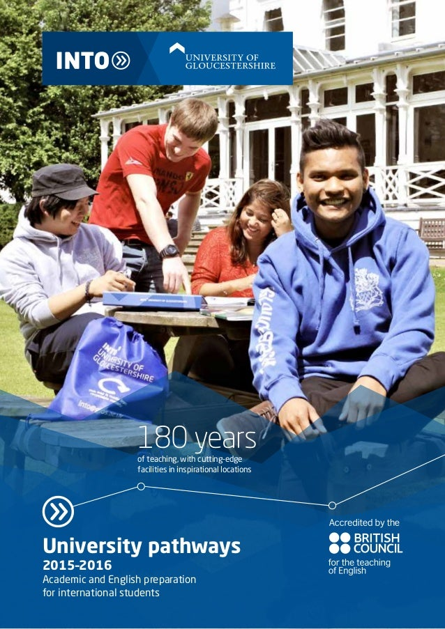 University pathways 2015–2016 Academic and English preparation for international students 180 yearsof teaching, with cutti...