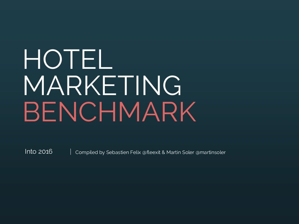 Into 2016 hotel marketing benchmark issue 009