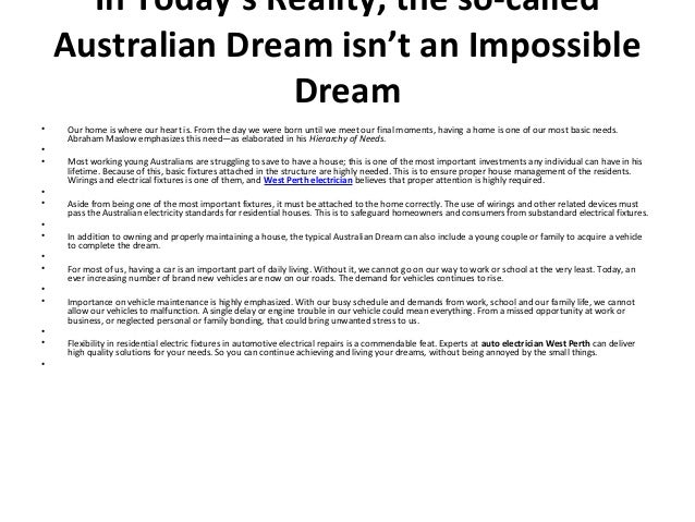 In Todayu0027s Reality, The So Called Australian Dream Isnu0027t An Impossible Dream