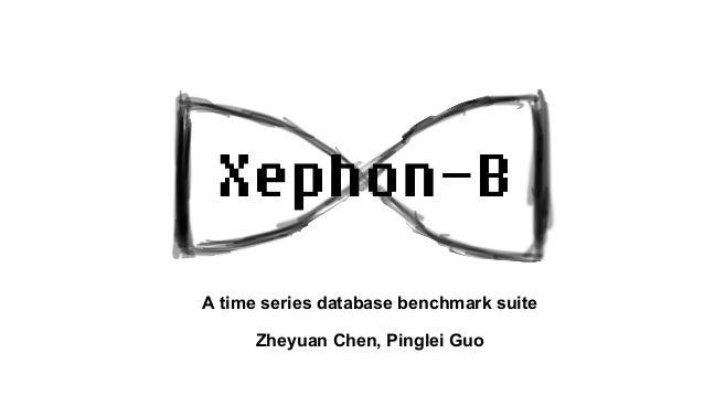 A time series database benchmark suite Zheyuan Chen, Pinglei Guo