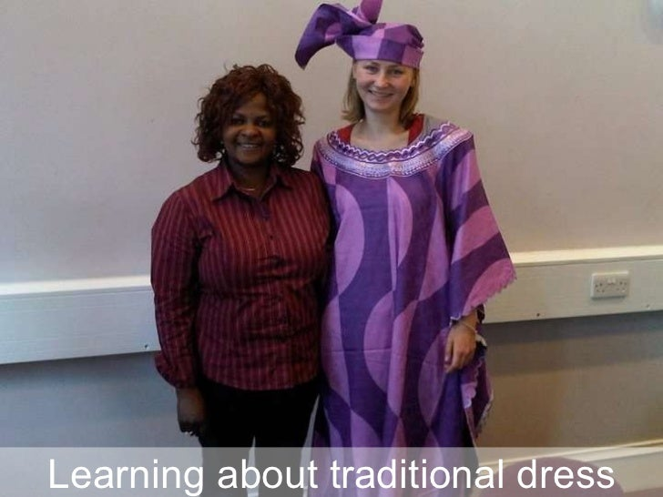 Learning about traditional dress