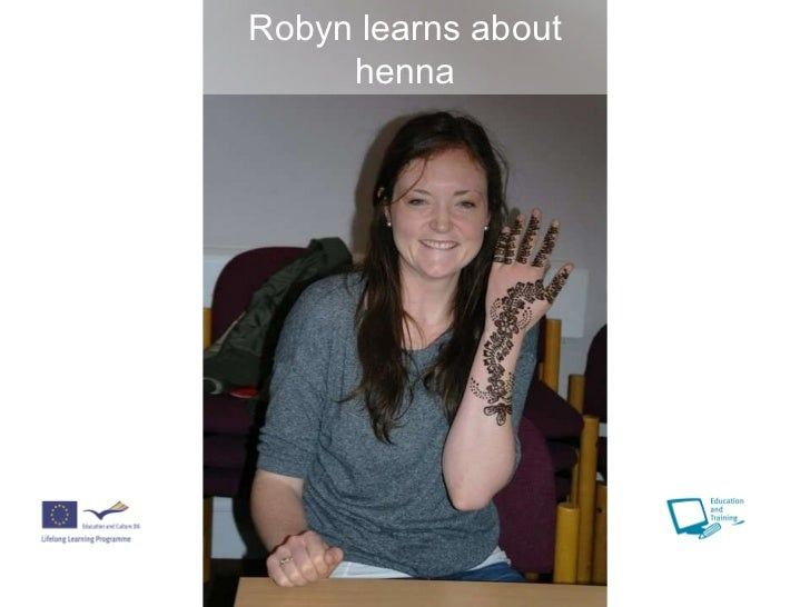 Robyn learns about henna
