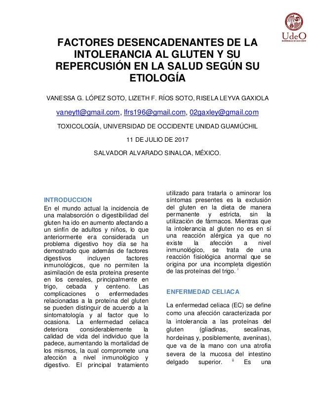 FACTORES DESENCADENANTES DE LA INTOLERANCIA AL GLUTEN Y SU REPERCUSIÓN EN LA SALUD SEGÚN SU ETIOLOGÍA VANESSA G. LÓPEZ SOT...