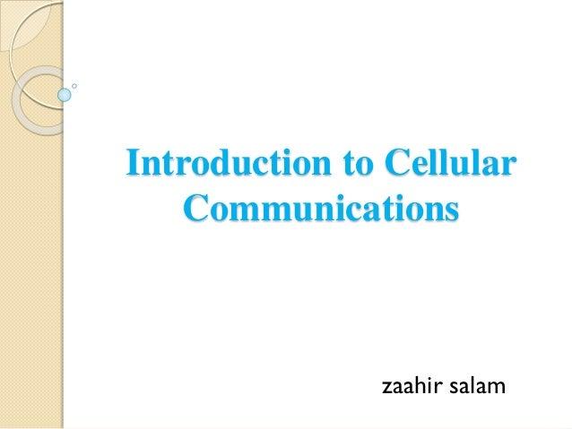 Introduction to Cellular Communications zaahir salam