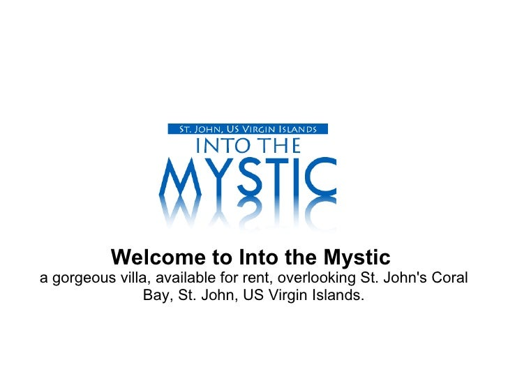 Welcome to Into the Mystic   a gorgeous villa, available for rent, overlooking St. John's Coral Bay, St. John, US Virgin I...