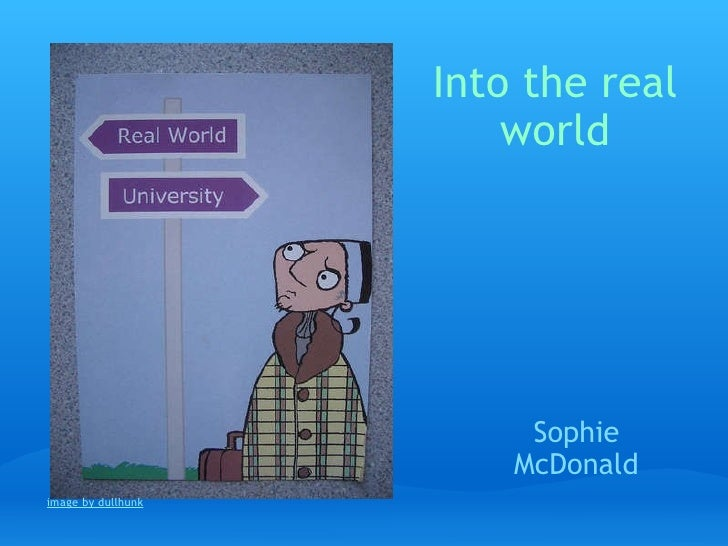 Into the real world Sophie McDonald image by dullhunk