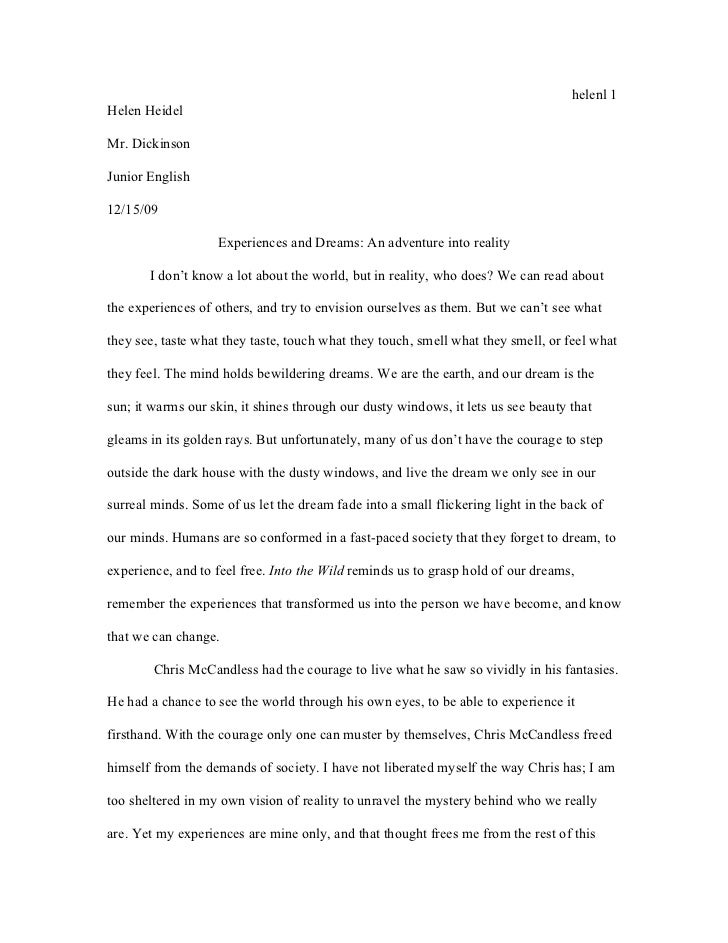 into the wild essay helenl 1helen heidelmr dickinsonjunior english12 15 09 experiences and dreams an adventure