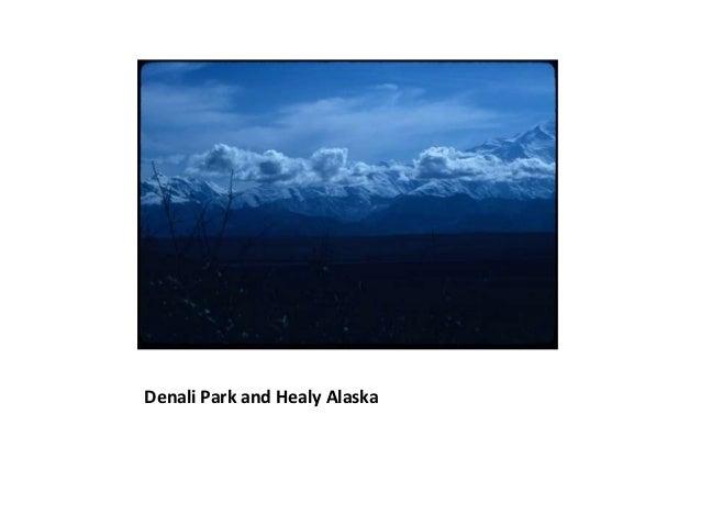 Denali Park and Healy Alaska