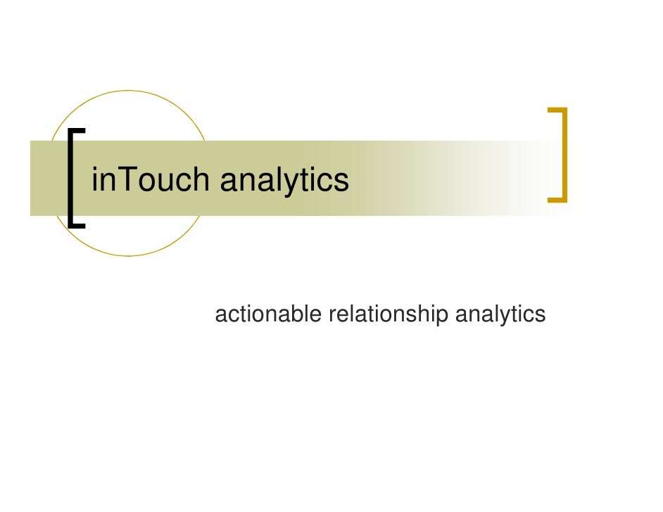inTouch analytics           actionable relationship analytics