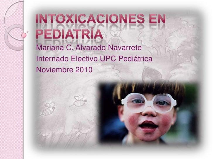 Mariana C. Alvarado NavarreteInternado Electivo UPC PediátricaNoviembre 2010
