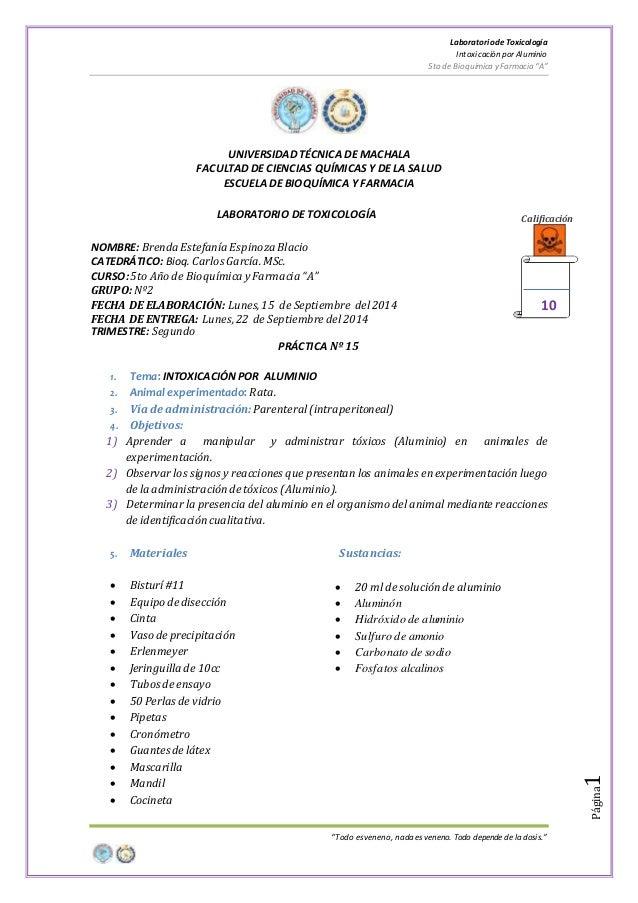 """LaboratoriodeToxicología Intoxicaciónpor Aluminio 5to de Bioquímica y Farmacia """"A"""" """"Todo es veneno, nada es veneno. Todo d..."""