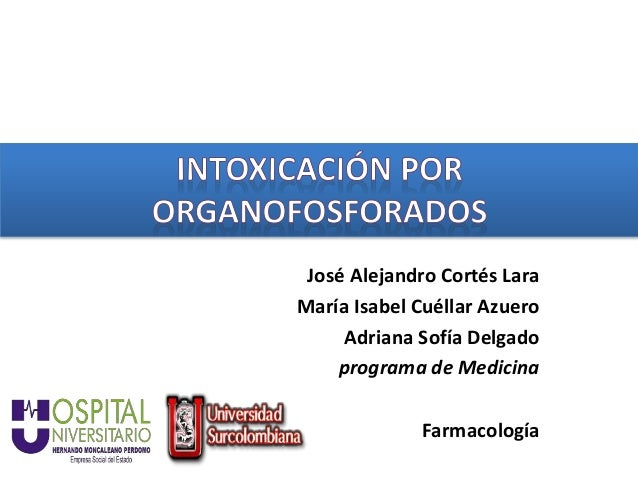 José Alejandro Cortés Lara María Isabel Cuéllar Azuero Adriana Sofía Delgado programa de Medicina Farmacología