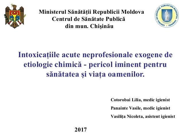 Intoxicaţiile acute neprofesionale exogene de etiologie chimică - pericol iminent pentru sănătatea şi viaţa oamenilor. Cot...