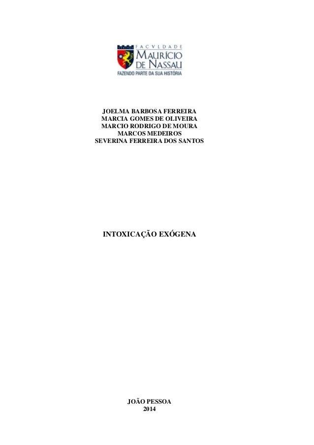 JOELMA BARBOSA FERREIRA MARCIA GOMES DE OLIVEIRA MARCIO RODRIGO DE MOURA MARCOS MEDEIROS SEVERINA FERREIRA DOS SANTOS INTO...