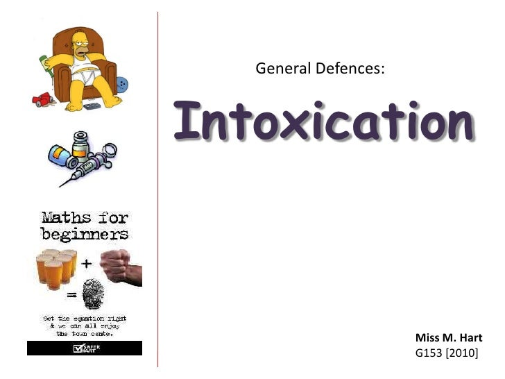 intoxication defense Study flashcards on intoxication defence at cramcom quickly memorize the terms, phrases and much more cramcom makes it easy to get the grade you want.