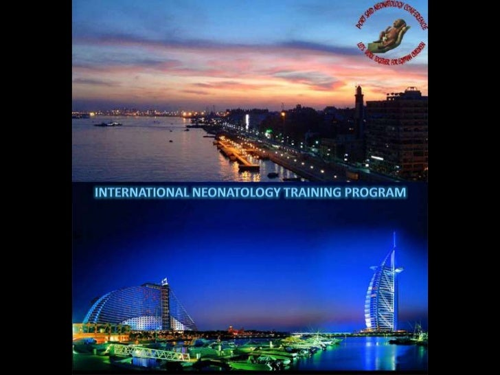 PORT SAID NEONATOLOGY GROUP    ACTIVITIES DURING 20121. Basic neonatal course for primary health care doctors 1 january2. ...