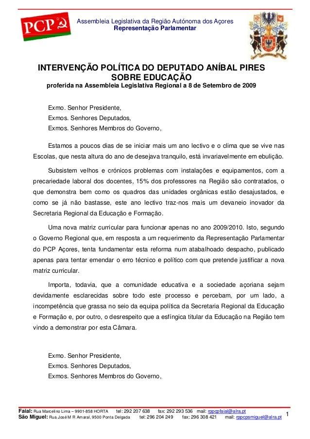Assembleia Legislativa da Região Autónoma dos Açores Representação Parlamentar  INTERVENÇÃO POLÍTICA DO DEPUTADO ANÍBAL PI...