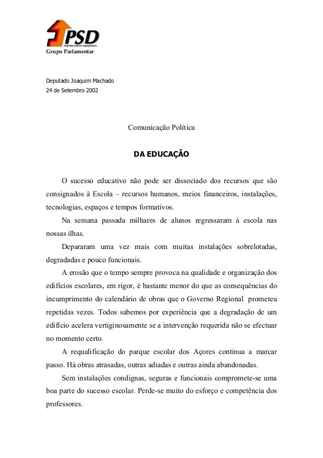 Grupo Parlamentar  Deputado Joaquim Machado 24 de Setembro 2002  Comunicação Política DA EDUCAÇÃO O sucesso educativo não ...