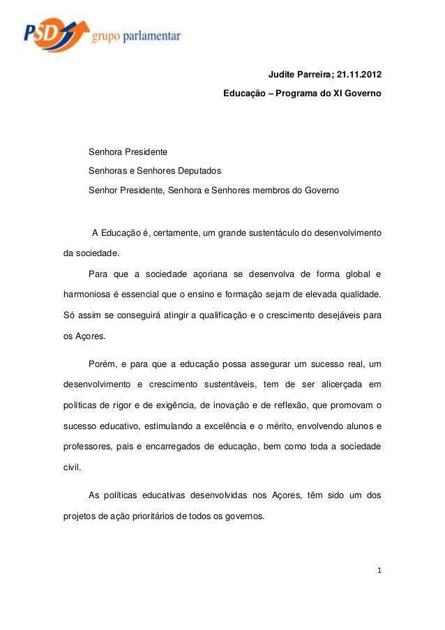 Judite Parreira; 21.11.2012 Educação – Programa do XI Governo  Senhora Presidente Senhoras e Senhores Deputados Senhor Pre...