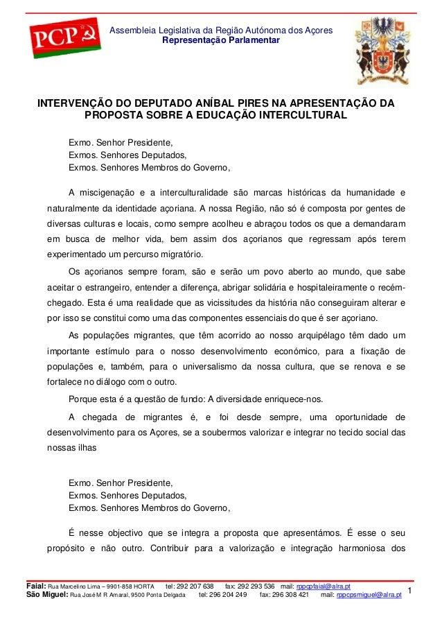 Assembleia Legislativa da Região Autónoma dos Açores Representação Parlamentar  INTERVENÇÃO DO DEPUTADO ANÍBAL PIRES NA AP...