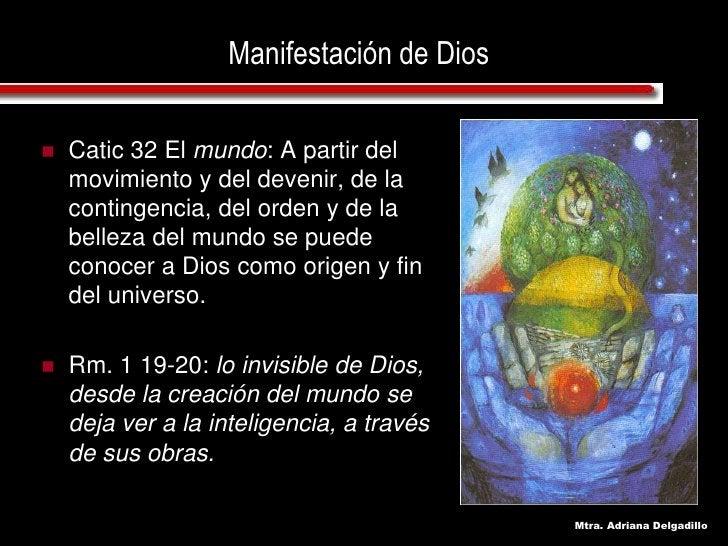 Manifestación de Dios      Catic 32 El mundo: A partir del      movimiento y del devenir, de la     contingencia, del ord...
