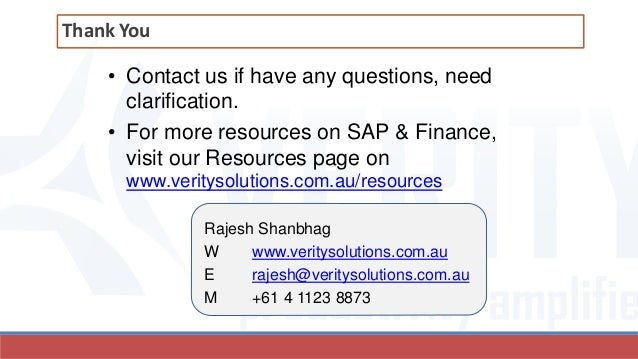 • Contact us if have any questions, need clarification. • For more resources on SAP & Finance, visit our Resources page on...