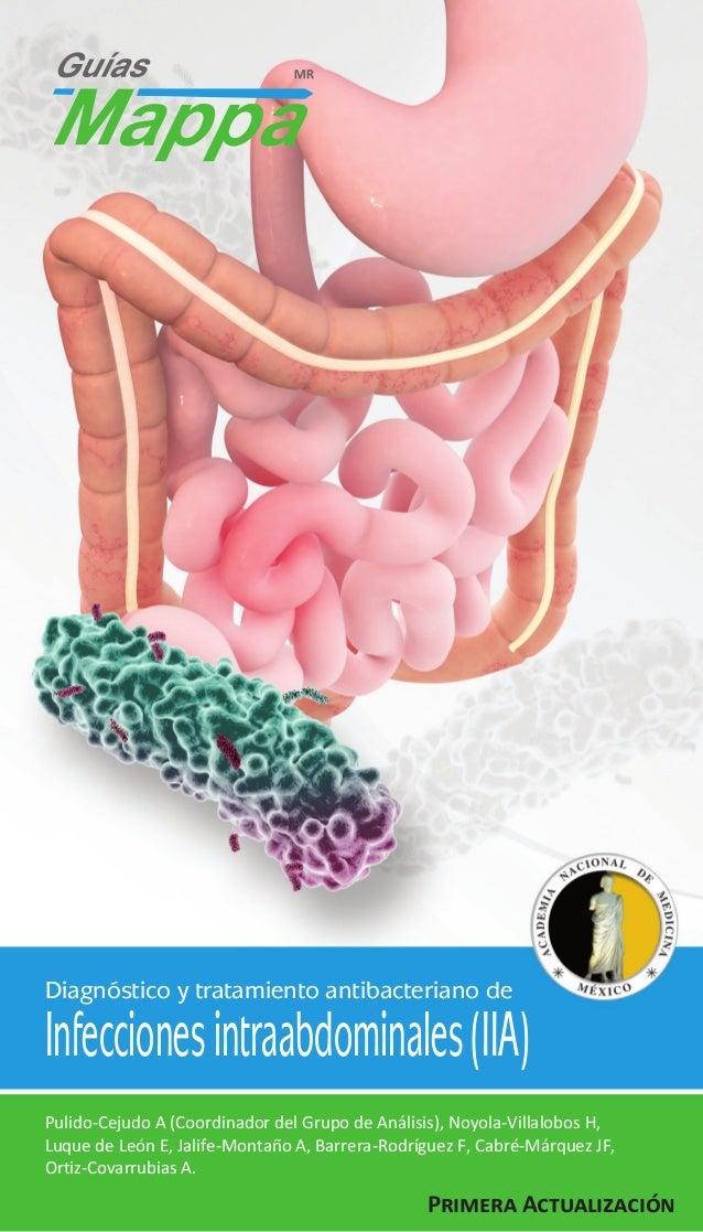 Diagnóstico y tratamiento antibacteriano de  Infecciones intraabdominales (IIA) Pulido-Cejudo A (Coordinador del Grupo de ...