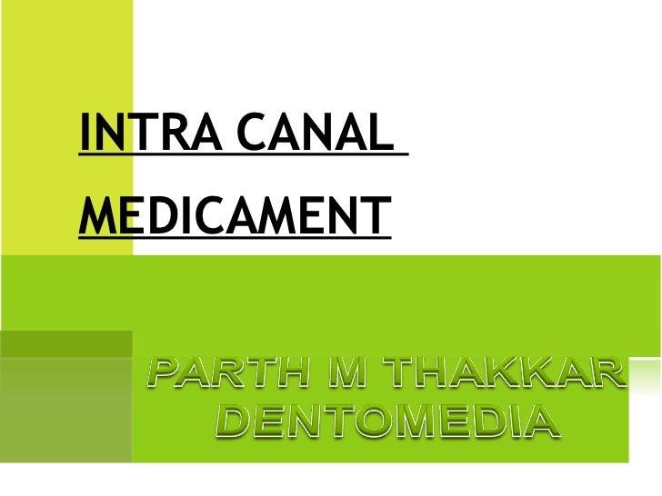 INTRA CANAL  MEDICAMENT