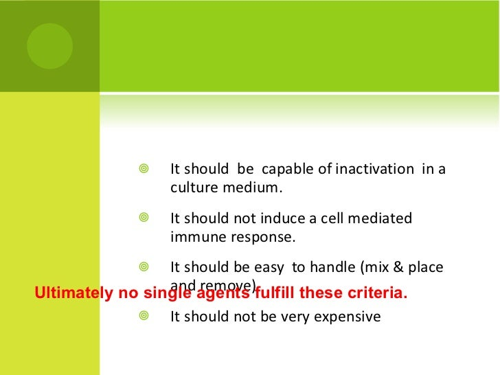 <ul><li>It should  be  capable of inactivation  in a culture medium. </li></ul><ul><li>It should not induce a cell mediate...