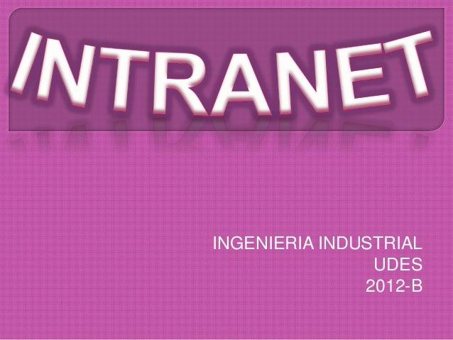 INGENIERIA INDUSTRIAL                UDES               2012-B