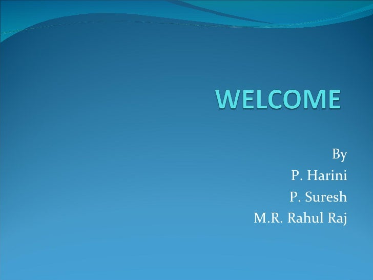 By P. Harini P. Suresh M.R. Rahul Raj