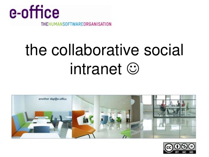 the collaborative social intranet <br />