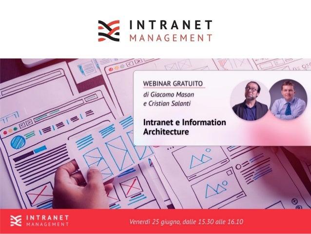 Intranet e architettura informativa / Giugno 2021 / Giacomo Mason 2/29 A proposito di me Consulente, filosofo, formatore, ...