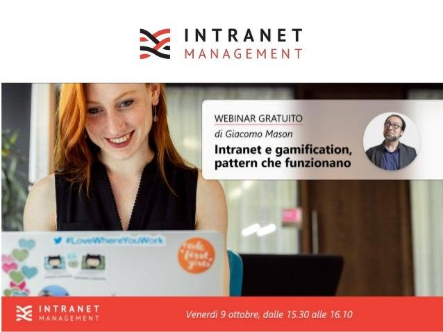 Intranet gamification / Ottobre 2020 /Giacomo Mason 2/50 A proposito di me Consulente, filosofo, formatore, mi occupo dal ...