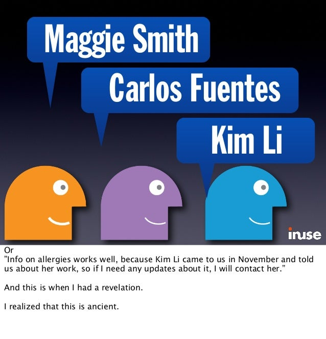 """Maggie Smith Carlos Fuentes Kim Li Or """"Info on allergies works well, because Kim Li came to us in November and told us abo..."""
