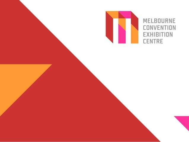 Melbourne Convention and Exhibition Centre Intranet Redevelopment Overview of today's presentation • What is MCEC? • An ov...