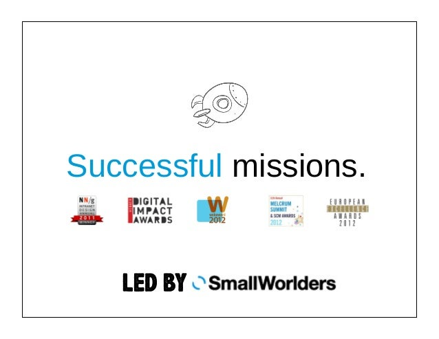 Successful missions.  LED BY