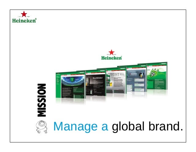 MISSION Manage a global brand.