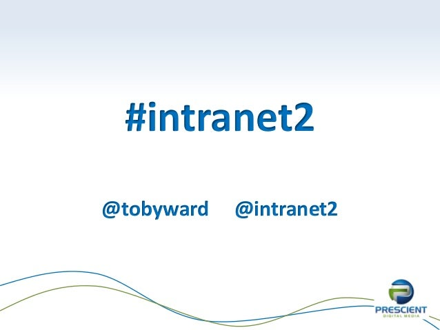 #intranet2@tobyward @intranet2