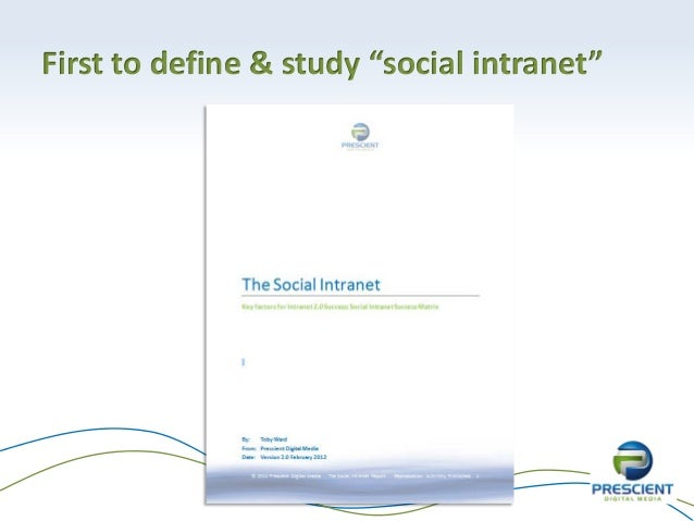 """First to define & study """"social intranet"""""""